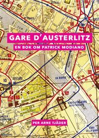 gare-dausterlitz-en-bok-om-patrick-modiano