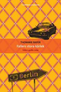 Bayer-Thommie-Fallers-stora-kärlek-125-mm-bred1